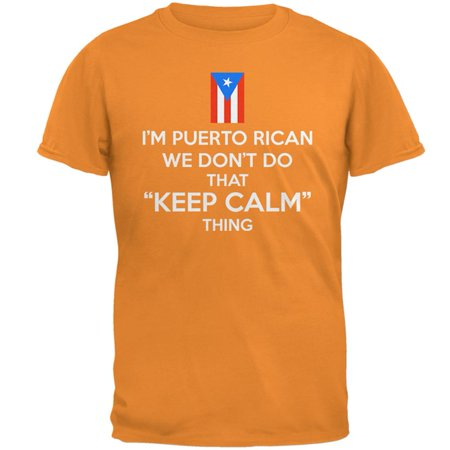 Don't Do Calm Puerto Rican Mens T Shirt