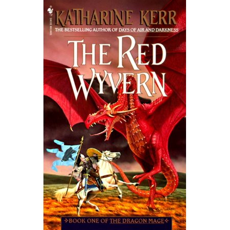 The Red Wyvern : Book One of the Dragon Mage ()