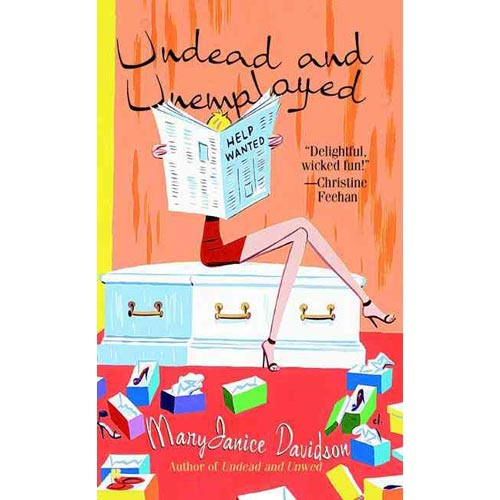 Undead And Unemployed: Number 2 in series (Undead/Queen Betsy), Davidson, MaryJa