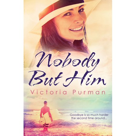 Nobody But Him (The Boys of Summer, #1) - eBook