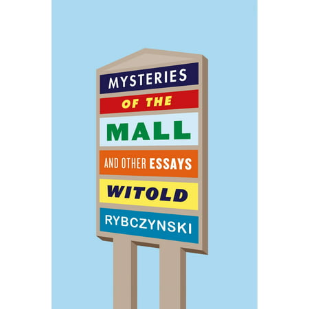 Mysteries of the Mall : And Other Essays (Burlington Outlet Mall)