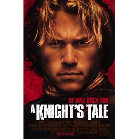 - A Knights Tale (2001) 11x17 Movie Poster