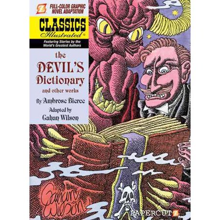 Classics Illustrated 11: The Devil's Dictionary and Other Works