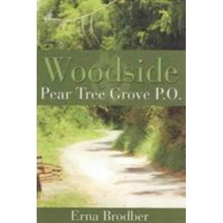 Woodside  Pear Tree Grove P O