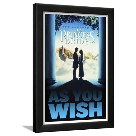 The Princess Bride 30th Anniversary - As You Wish Framed Poster Wall (30th Anniversary Frame)