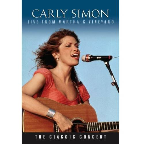Carly Simon: Live From Marthas Vineyard The Classic Concert by