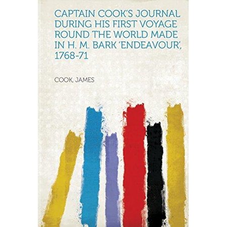 Captain Cooks Journal During His First Voyage Round The World Made In H  M  Bark Endeavour  1768 71