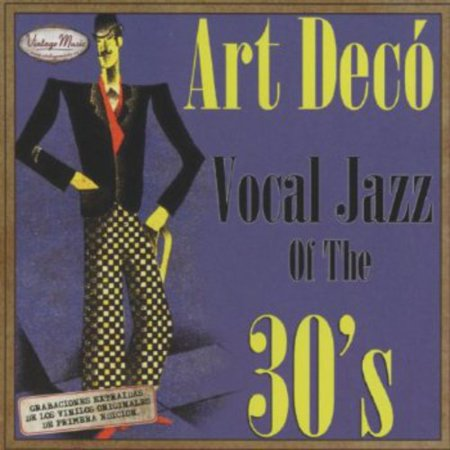 Art Deco Vocal Jazz of the 30