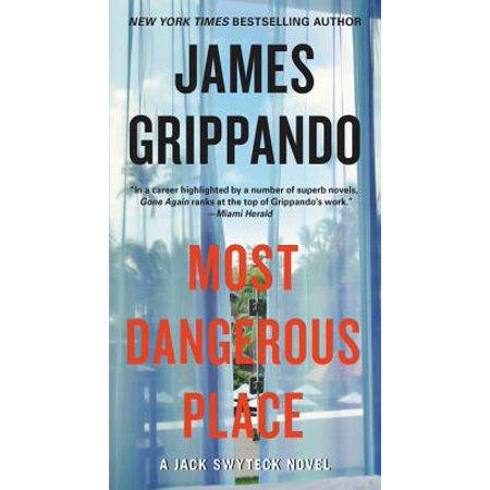 Most Dangerous Place : A Jack Swyteck Novel