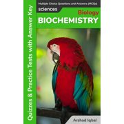Biochemistry Multiple Choice Questions and Answers (MCQs): Quizzes & Practice Tests with Answer Key - eBook