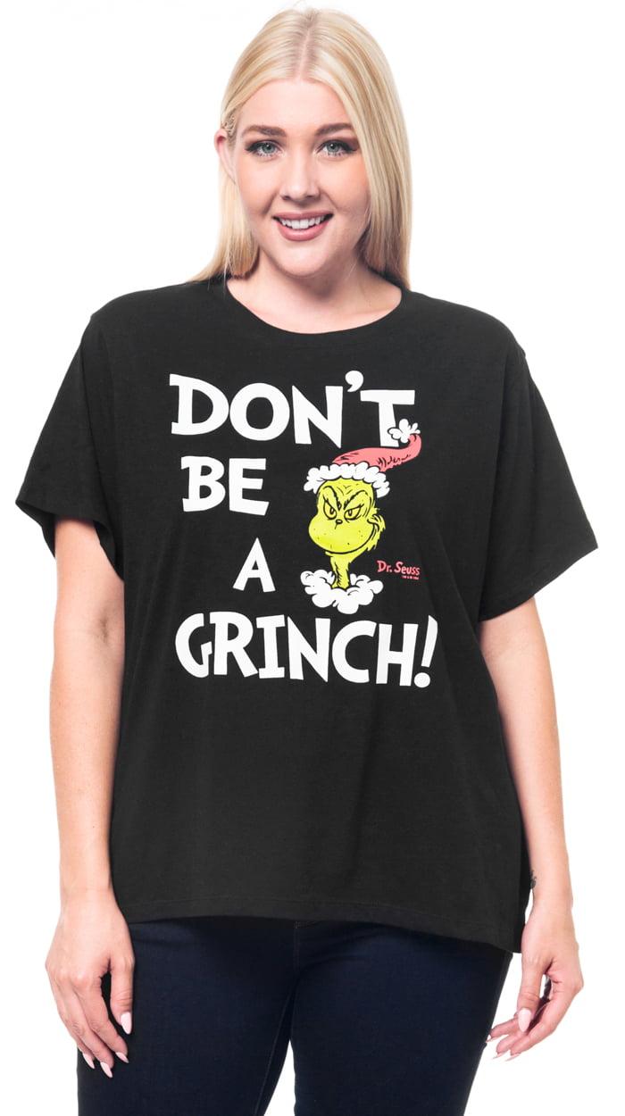 The Grinch - Dr Seuss Don t Be A Grinch Plus Size T-Shirt Christmas -  Walmart.com 0e9e06a34