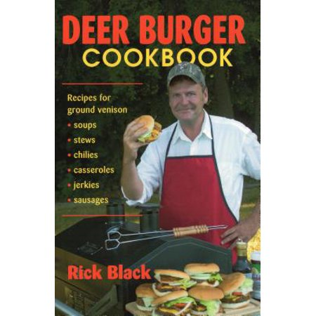 Deer Burger Cookbook : Recipes PB (Best Venison Sausage Recipe)
