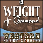 Weight of Command - Audiobook