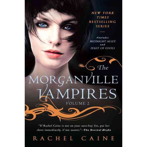 The Morganville Vampires: Midnight Alley and Feast of Fools