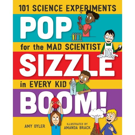Pop, Sizzle, Boom! : 101 Science Experiments for the Mad Scientist in Every Kid](Halloween Mad Scientist Food)