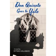Don Quixote Goes to Yale - eBook