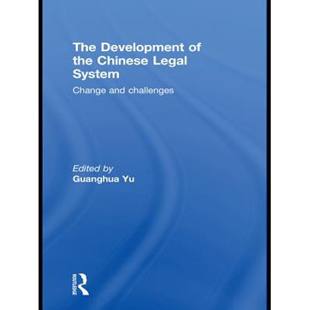 (The Development of the Chinese Legal System - eBook)