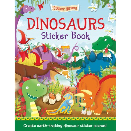 Dinosaurs Sticker Book : Create earth-shaking dinosaur sticker scenes! - George Pigs Dinosaur