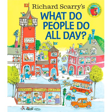 Richard Scarry's What Do People Do All Day? (Hardcover)