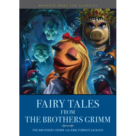 Muppets Meet the Classics: Fairy Tales from the Brothers