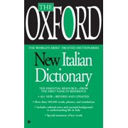 The Oxford New Italian Dictionary : The Essential Resource, Revised and Updated