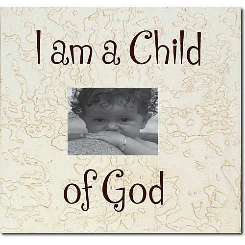 Forest Creations I am a Child of God Child Frame