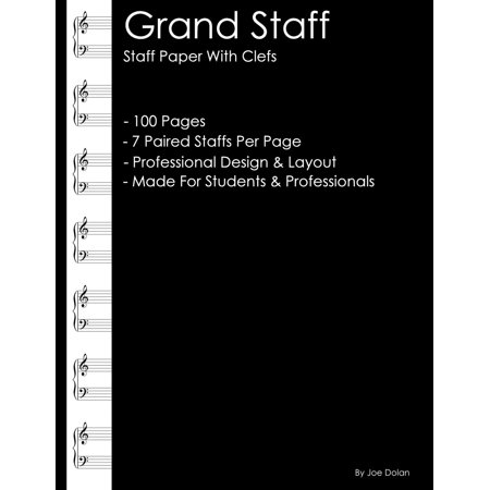 - Grand Staff - Staff Paper with Clefs: Professional Staff (Stave) Paper for Writing Music Manuscripts