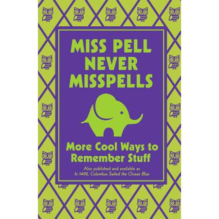 Miss Pell Never Misspells : More Cool Ways to Remember Stuff - Cool Ways To Paint Face For Halloween