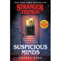 Stranger Things: Suspicious Minds : The First Official Stranger Things Novel