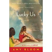 Lucky Us : A Novel