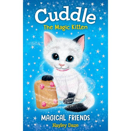 Cuddle the Magic Kitten Book 1: Magical Friends](Cuddles From Happy Tree Friends)
