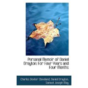 Personal Memoir of Daniel Drayton : For Four Years and Four Months