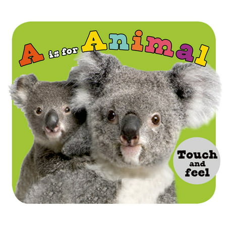 A is for Animal : A Touch-and-Feel Book - Touch And Feel Game For Halloween