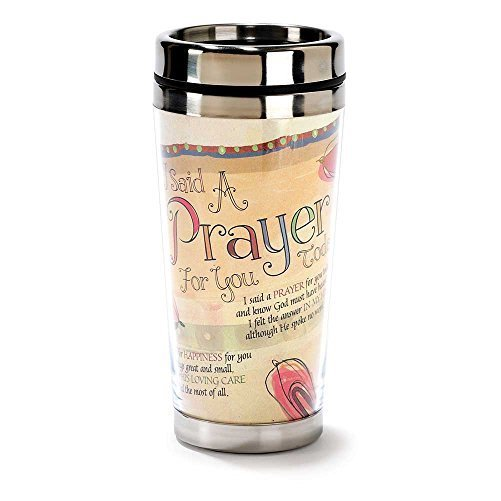 Travel Mug - I Said a Prayer For You Today