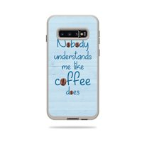 Skin For Lifeproof Fre Case Samsung Galaxy S10 - Coffee Understands Me | MightySkins Protective, Durable, and Unique Vinyl Decal wrap cover | Easy To Apply, Remove, and Change Styles
