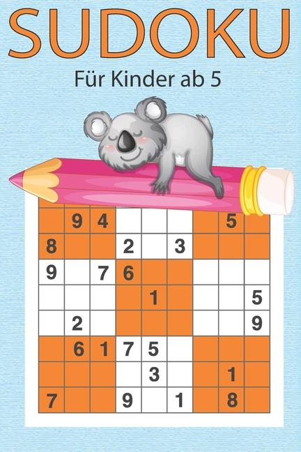 sudoku für kinder ab 5 200 einfache zahlenrätsel auf