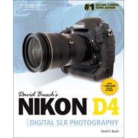 David Busch's Digital Photography Guides: David Busch's Nikon D4 Guide to Digital Slr Photography (Paperback)