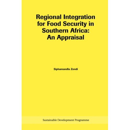 Regional Integration For Food Security In Southern Africa  An Appraisal  Africa Institute Research Paper   Paperback
