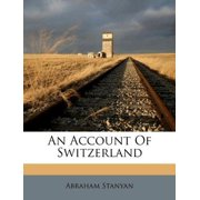 An Account of Switzerland