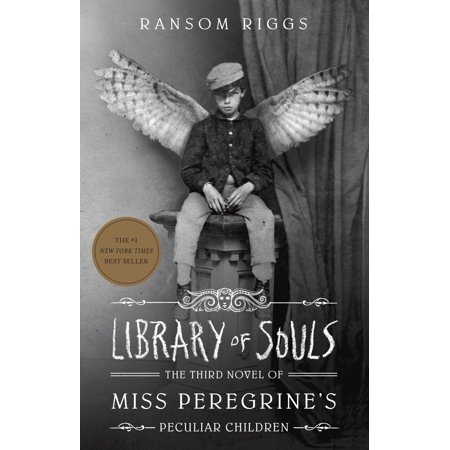 Library of Souls : The Third Novel of Miss Peregrine's Peculiar