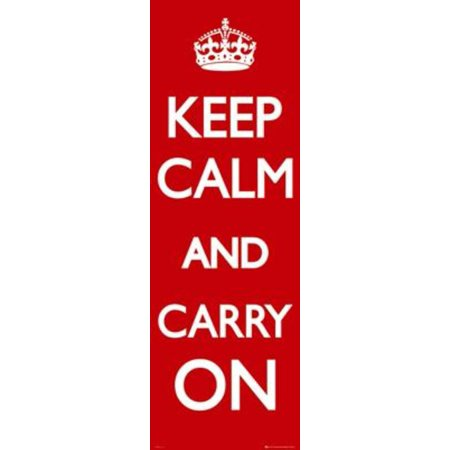 Keep Calm And Carry On Motivational Door Poster 21x62 inch