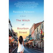 The Witch of Bourbon Street : A Novel