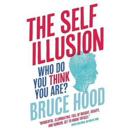 The Self Illusion: Why There is No 'You' Inside Your Head (Paperback) - Why Is There No School On Halloween