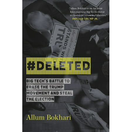#Deleted: Big Tech's Battle to Erase the Trump Movement and Steal the Election (Hardcover)