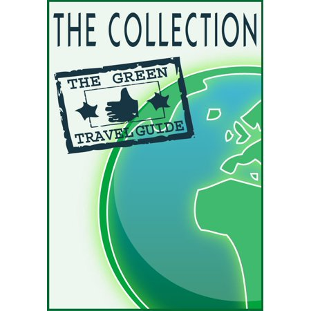 Go Green! Great World Destinations - The Collection -