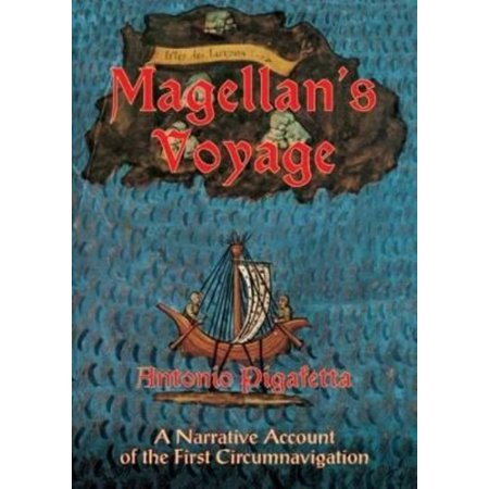 Magellans Voyage  A Narrative Of The First Circumnavigation