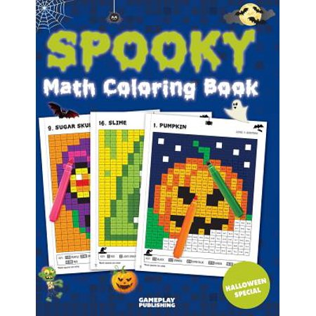 Spooky Math Coloring Book : Addition, Subtraction, Multiplication and Division Practice Problems (Halloween Activity Books for Kids) (Halloween Music Activity Sheets)
