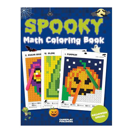 Spooky Math Coloring Book : Addition, Subtraction, Multiplication and Division Practice Problems (Halloween Activity Books for Kids) - Halloween Math Multiplication Games