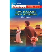 Have Bouquet, Need Boyfriend - eBook