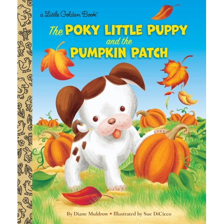 The Poky Little Puppy and the Pumpkin Patch (Hardcover) - Halloween Poem Five Little Pumpkins